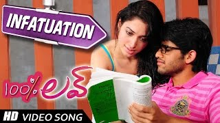 Infatuation Video Song ||100 percent love Video songs || Naga Chaitanya, Tamannah || Geetha Arts