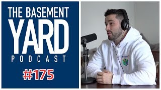 The Basement Yard #175 - Dream Out Your Ass