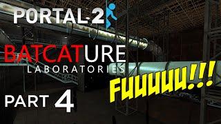 MY F#%KING AIM!! | [Portal 2] Batcature Laboratories - Part 4