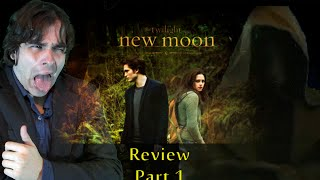 Movie Review: Twilight New Moon (Part 1)