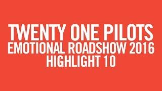 twenty one pilots: ERS2016 [Highlight 10]