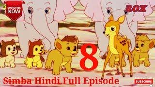 Simba Hindi Full Episode - 8 || Simba The King Lion || JustKids Show