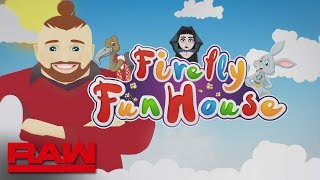 "Throw your cares away at the ""Firefly Fun House"": Raw, May 20, 2019"