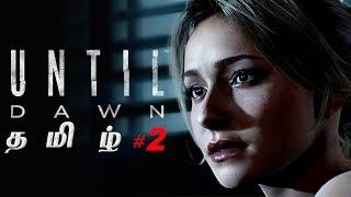 Until Dawn #2 Live Tamil Gaming