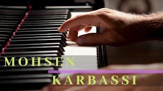 Ebi - In akharin bare - Piano by Mohsen Karbassi - ابی - این آخرین باره