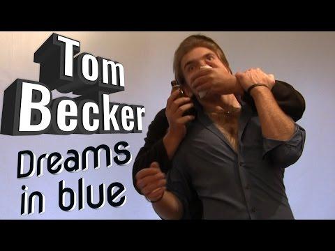 Tom Becker 6 Dreams in blue