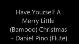 Have Yourself A Merry Little (Bamboo) Christmas - By Daniel Pino