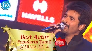 SIIMA 2014 || Best Actor Popular in Tamil || Siva Karthikeyan
