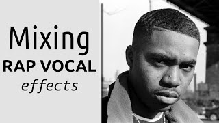 Rap Vocal Effects - Mixing Rap with Pop Influence (Justin Bieber feat Nas)
