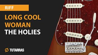 LONG COOL WOMAN - THE HOLLIES electric guitar, how to play the MAIN RIFF