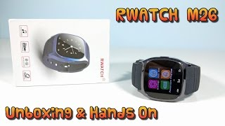 RWATCH M26 Smartwatch Unboxing & Hands-On