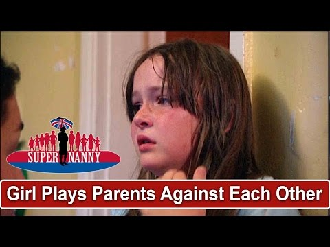 Xxx Mp4 Young Girl Tries To Play Parents Off Against Each Other Supernanny 3gp Sex