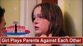 Young Girl Tries To Play Parents Off Against Each Other | Supernanny