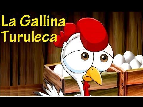 LA GALLINA TURULECA CANCIONES INFANTILES con Letra