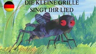 Die Kleine Grille Singt Ihr Lied