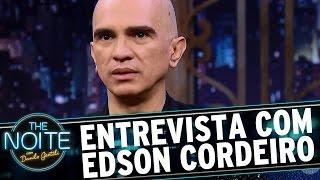 Entrevista com Edson Cordeiro | The Noite (21/04/17)