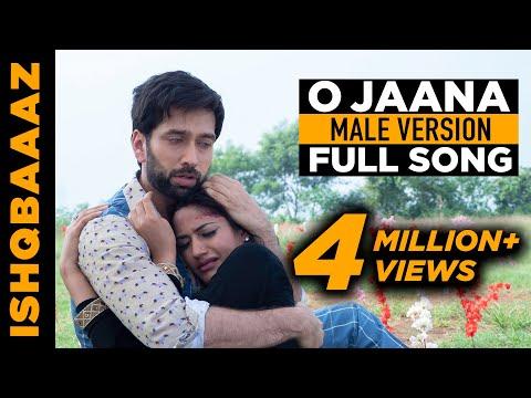 Xxx Mp4 O Jaana Ishqbaaaz Ishqbaaz Title Song Male Version Full Song Screen Journal 3gp Sex