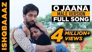 O Jaana Ishqbaaaz (Ishqbaaz) title song male version full song