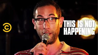 Ari Shaffir Fights a Girl - This Is Not Happening - Uncensored