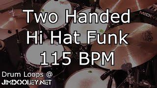 [20 Minute Beat ]Two Handed Hi Hat Funk 115 BPM variation 2