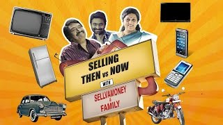 Selling Then Vs Now | Sellvamoney and Family | Madras Meter