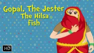 Gopal, the Jester - The Hilsa Fish - Moral Stories For Children
