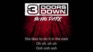 3 Doors Down - In The Dark (lyrics on screen)