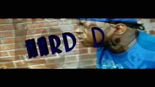 Hard D- Goin out da hard way (intro)
