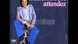 Salvatore Adamo - Mademoiselle attendez