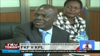 FKF v KPL: Sports tribunal orders expedited resolution