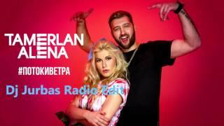 Тамерлан и Алена – Потоки Ветра (Dj Jurbas Radio Edit)