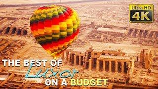 DIY Budget Travel (4K) - Best of Luxor, Hot Air Balloon, Karnak, Hatshepsu Temple