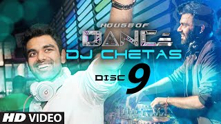 images House Of Dance By DJ CHETAS Disc 9 Best Party Songs
