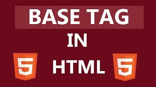 What Is BASE Tag In HTML?