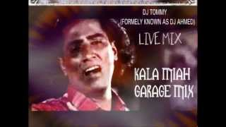 images KALA MIAH BENGALI GARAGE MIX 2012 LIVE MIX BY DJ TOMMY FORMER DJ AHMED
