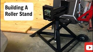 Roller Stand Build