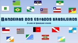Video 12 - Flags of Brazilian States - Bandeiras dos Estados Brasileiros