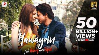 Hawayein – Jab Harry Met Sejal | Anushka Sharma |Shah Rukh Khan| Pritam | Imtiaz Ali| Arijit Singh