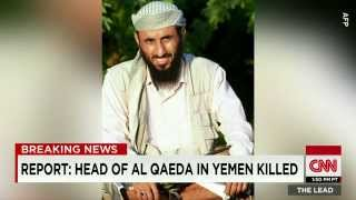Sources: Top Al-Qaeda Leader, NASIR AL-WUHAYSHI, Killed In Yemen