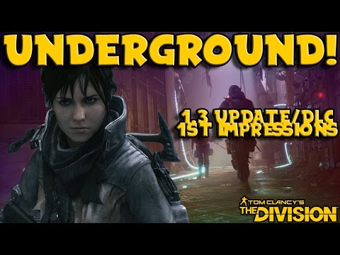 Underground DLC & 1.3 First Impressions! (The Division) Mp3