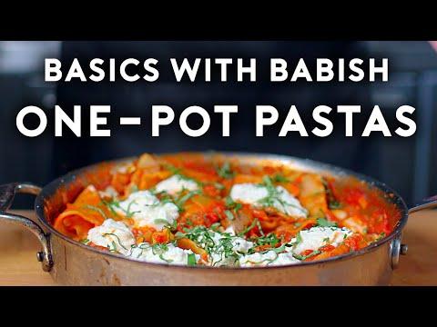 One Pot Pastas Basics with Babish