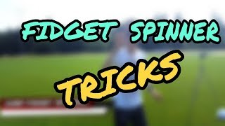 THE BEST TRICKS - FIDGET SPINNER TRICKS | PaddiCZ