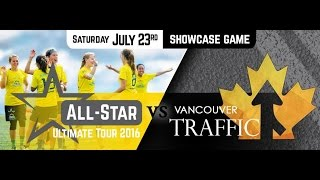 02 | All-Star Ultimate Tour vs. Vancouver Traffic, 2016