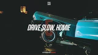 Ta-ku – Drive Slow, Homie Pt. V