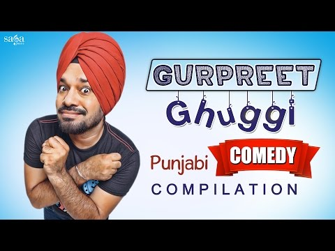 Best Of Gurpreet Ghuggi Punjabi Comedy - Punjabi Comedy - Top Scenes -  Non Stop Comedy - Sagahits