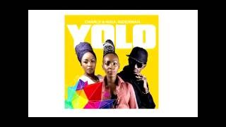 Yolo by Charly Nina ft Riderman Official audio 2016