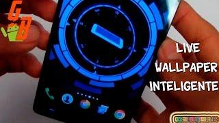 Live Wallpaper Inteligente Para Android 2016 ♥