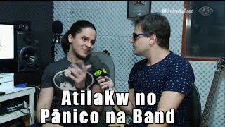 AtilaKw no programa Pânico na Band 10/09/2017