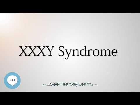 Xxx Mp4 XXXY Syndrome 🔊 3gp Sex