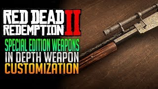 How To Claim Special Edition Weapons & In Depth Weapon Customization! Red Dead Redemption 2